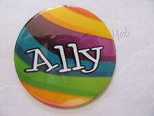 "big and bold 3.5 inch ""ALLY"" button/pride pin"