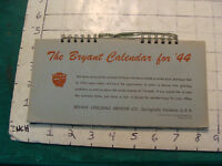 Vintage Original BRYANT grinder CALENDAR for desk or wall: 1944 UNUSED--Vermont