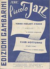 VORREI PARLARTI D'AMOR Gambarini  CLUB NOTTURNO (NIGHT CLUB) N.Monika # SPARTITO