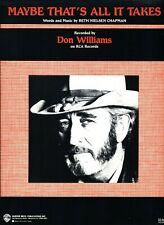 DON WILLIAMS MAYBE THAT'S ALL IT TAKES SHEET MUSIC-PIANO/VOCAL/GUITAR/CHORDS-NEW