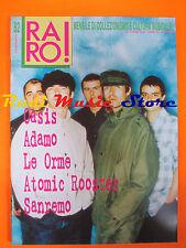 rivista RARO 82/1997 Oasis Adamo Le Orme Atomic Rooster  No cd