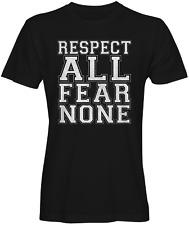 Respect All Fear None Slogan Tee