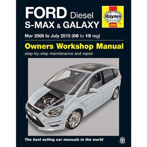 Ford S-Max and Galaxy Haynes Manual 2006-15  1.6 1.8 2.0 2.2 Diesel