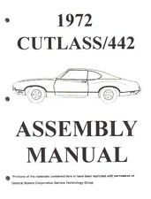 OLDSMOBILE 1972 Assembly Manual 72 Cutlass 442
