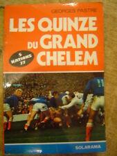 Pastre Les quinze du grand chelem 1977 rugby tournoi des 5 nation Rives Fouroux