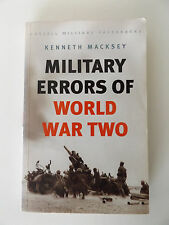 2002 MILITARY ERRORS OF WORLD WAR TWO by Kenneth Macksey  PAPERBACK