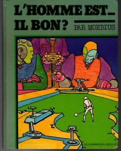 French Graphic Novel MOEBIUS L'Homme est il bon