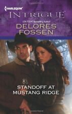 Harlequin Intrigue: Standoff at Mustang Ridge 1395 by Delores Fossen (2013,...