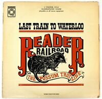 "Reader Railroad – ""Last Train to Waterloo"" QUADRAPHONIC – 1972 - Mobile Fidelity"