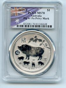 2019 P $1 Silver 1 oz Dollar Australia Year of Pig w/ Fu Privy Mark PCGS MS70