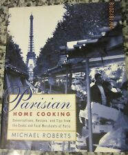 PARISIAN HOME COOKING PARIS FRANCE RECIPES 1999 HARDCOVER FRENCH COOKBOOK NICE!