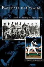 NEW Baseball in Omaha by Devon M Niebling