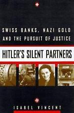 Hitler's Silent Partners: Swiss Banks, Nazi Gold.. (Switzerland in WWII)