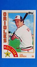 1984 Topps Cal Ripken AL All-Star  Baltimore Orioles Baseball Card #400 HOF
