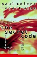 The Secret Code, Wise, Robert,Meier, Paul D., Very Good Book