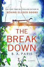 The Breakdown by B. A. Paris (2017, Hardcover)