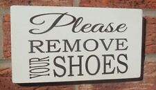 shabby vintage chic please remove your shoes signs hanging plaque 8x4