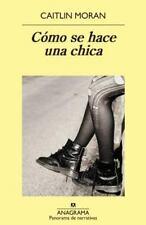 Como Se Hace una Chica  (ExLib) by Caitlin Moran