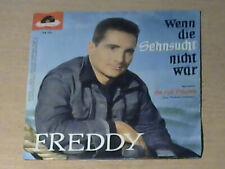 """7"""" FREDDY * Wenn die Sehnsucht nicht wär"""