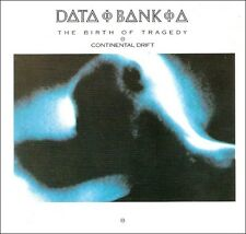 Data Bank A - The Birth Of Tragedy & Continental Drift / EBM - New Wave