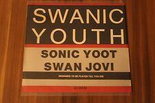 "Swanic Youth - Sonic Yoot / Swan Jovi (1987) (7"") (OL 455)"