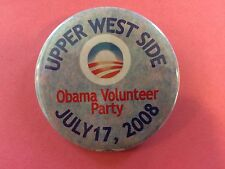 2008 PRESIDENT OBAMA UPPER WEST SIDE VOLUNTEER PARTY CAMPAIGN PINBACK BUTTON