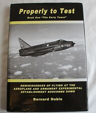 Properly to Test Book One The Early Years Boscombe Down Bernard Noble A&AEE