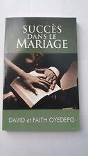 Succes Dans Le Mariage by Pastor David Oyedepo