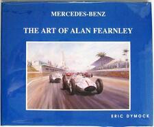 MERCEDES - BENZ: THE ART OF ALAN FEARNLEY ERIC DYMOCK ISBN:0951678000 CAR BOOK