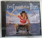 K.D. LANG - EVEN COWGIRLS GET THE BLUES - SOUNDTRACK O.S.T. - CD Sigillato