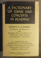 A Dictionary of Terms and Concepts in Reading, Delwyn G. Schubert 1964