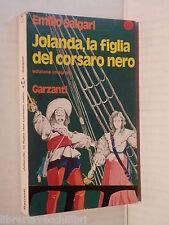 JOLANDA LA FIGLIA DEL CORSARO NERO Emilio Salgari Garzanti 1973 libro romanzo di