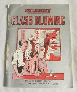 A. C. GILBERT -- Experimental GLASS BLOWING For Boys -- 1909 Play Set Manual