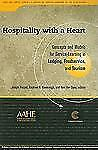 Hospitality With a Heart: Concepts and Models for Service Learning in -ExLibrary
