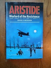 Aristide Warlord of the Resistance by David Nicolson *1st edition Hardcover*