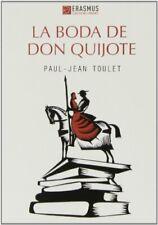 La Boda De Don Quijote (Clásicos en el presente)