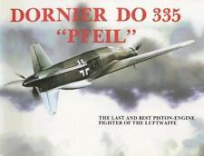 Dornier Do 335 (Schiffer Military History) by Nowarra, Heinz J | Paperback Book