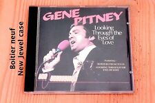 Gene Pitney - Looking through the Eyes of Love - 12 titres Boitier neuf CD