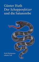 Der Schoppenfetzer und die Satansrebe: Erich Rottmanns zehnter Fall