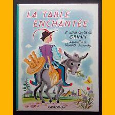 LA TABLE ENCHANTÉE et autres contes de Grimm Élisabeth Ivanosky 1968