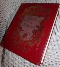 LES FABLES DE LA FONTAINE / ILLUSTRATIONS DE GUSTAVE DORE / édition reproduite