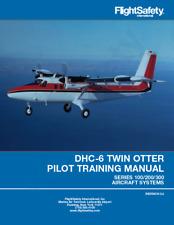 DHC-6 Twin Otter  Pilot Training Manual