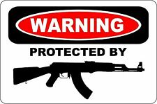 """*Aluminum* Warning Protected By AK-47 Shop Man Cave 8""""x12"""" Metal Sign S178"""