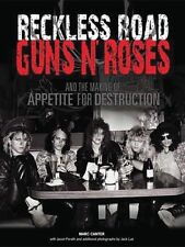 Reckless Road Guns N Roses And The Making Of Appetite For Destruction  014027020