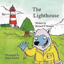 The Lighthouse by Morgan, Bernard P