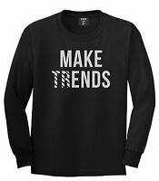 Kings Of NY Make Ends Trends Long Sleeve T-Shirt