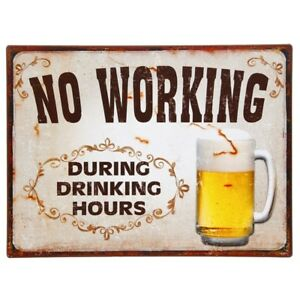 LARGE Vintage NO DRINKING DURING WORKING HOURS Hanging Metal Plaque Sign