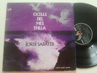 JORDI SABATES Ocells...SPAIN LP VINYL EDIGSA 1975 Scat Bossa Jazz Funk Prog