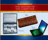 The History of the Computer (Our Changing World--T
