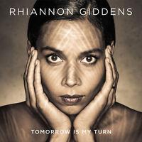 Rhiannon Giddens - Tomorrow Is My Turn [New CD]